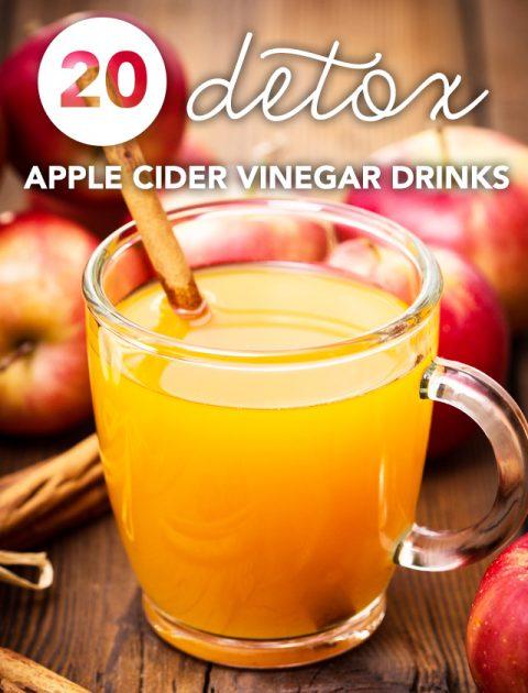 20 Apple Cider Vinegar Detox Drinks (Love these!) - Detox DIY