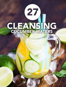 27 Cleansing Cucumber Waters for Daily Detox
