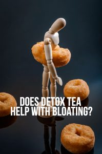 Dоеѕ Dеtоx Tеа Help wіth Bloating?