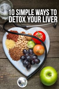 10 Simple Ways To Detox Your Liver