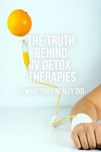 What are IV Detox Therapies? (+ What They Really Do )