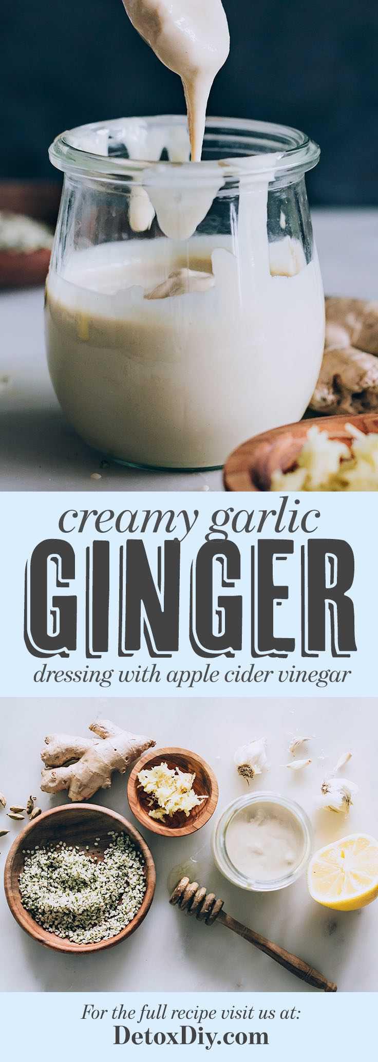 The best creamy homemade garlic ginger dressing with apple cider vinegar.