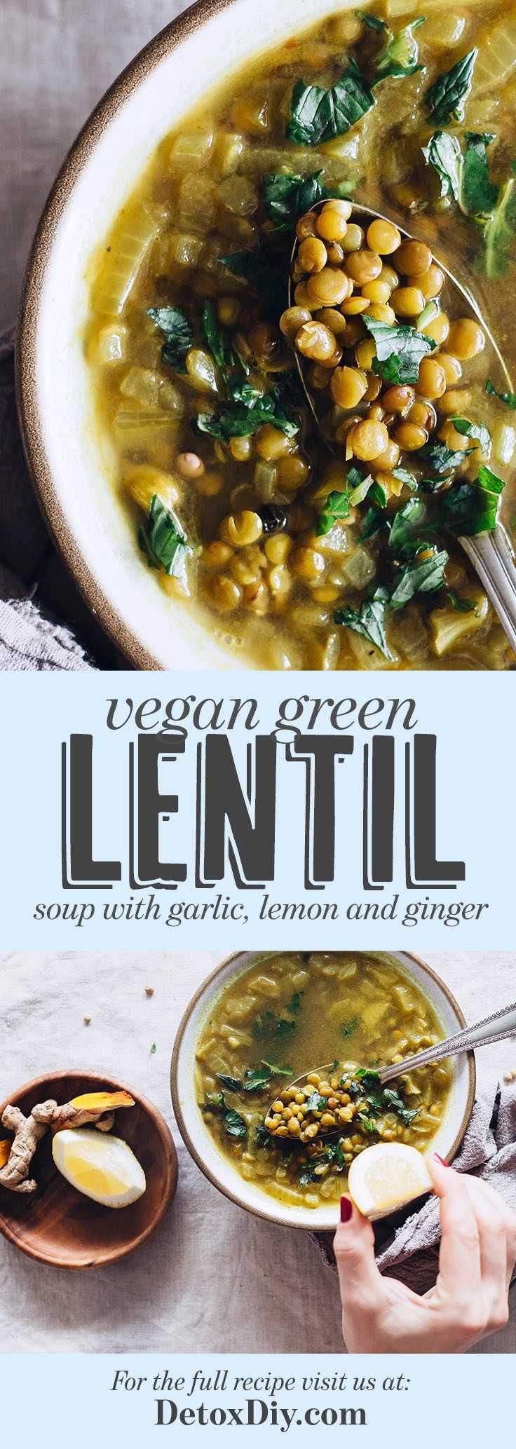 Vegan Green Lentil Soup with Garlic, Lemon and Ginger